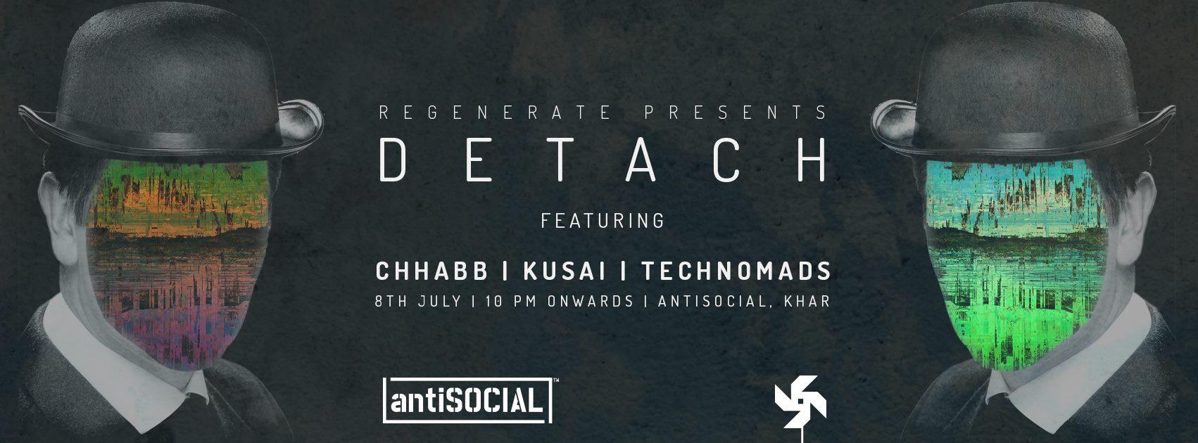 Detach feat. Kusai // Chhabb // Technomads