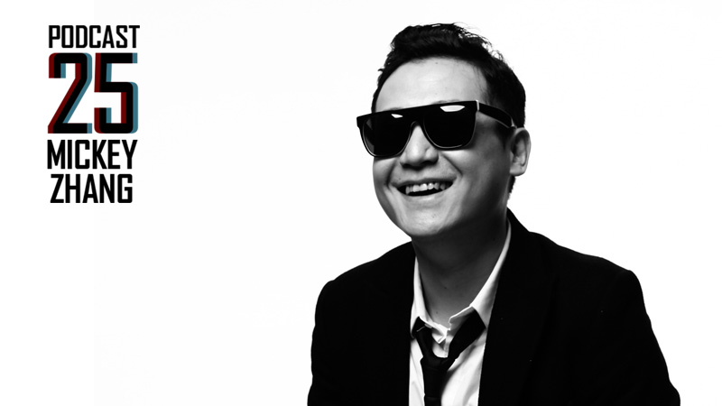 WHR Podcast 25: Mickey Zhang