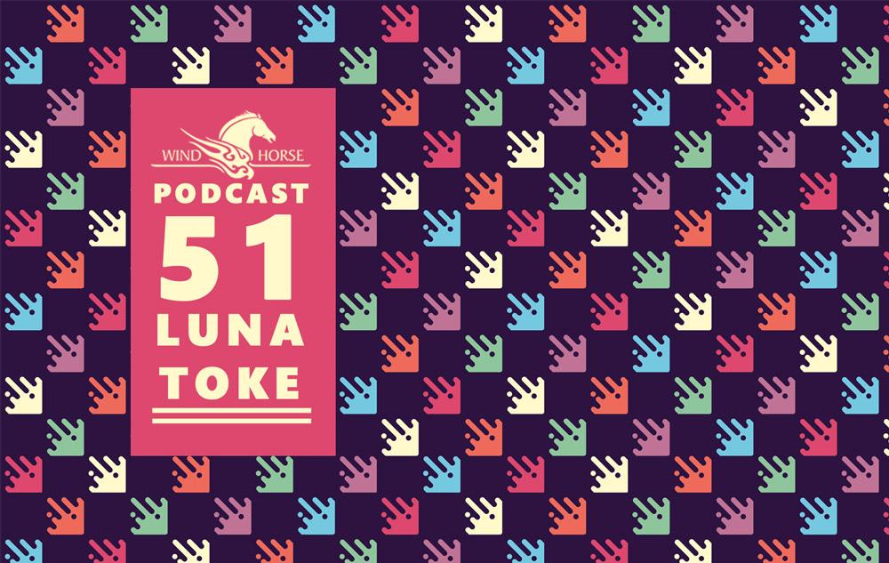 WHR Podcast 51 Ft. Luna Toke
